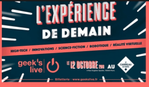 #INNOVATIONS - GEEK'S LIVE - By JDG Events @ Carreau du temple  | Paris | Île-de-France | France