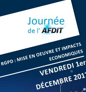 #REGLEMENTATION - RGPD : mise en oeuvre et impacts économiques - By AFDIT @ Maison de l'AVOCAT  | Marseille | Provence-Alpes-Côte d'Azur | France