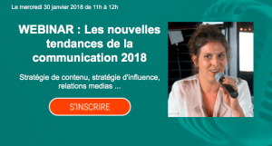 #MARKETING - Webinar - Les nouvelles tendances de la communication 2018 - By CISION