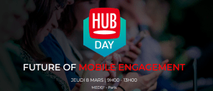 #MARKETING - Future of Mobile Engagement- By Hub Institute @ MEDEF | Paris-7E-Arrondissement | Île-de-France | France
