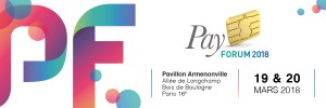 #FINTECH - PayFORUM 2018 - By Newsco Events @ Pavillon Armenonville | Paris | Île-de-France | France