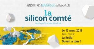 #TECH  - RENCONTRES NUMÉRIQUES À BESANÇON - By Silicon Comte @ La Rodia | Besançon | Bourgogne Franche-Comté | France