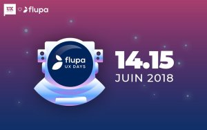 #TECH - Flupa UX Days - By Flupa @ Cité des Sciences et de l'industrie | Paris | Île-de-France | France