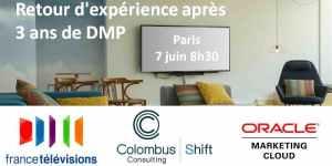 #MARKETING - Retour d'expérience après 3 ans de DMP - By France Télévisions et Colombus Consulting @ OPENMIND KFE Paris-Cléry | Paris | Île-de-France | France