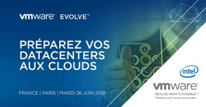 #TECH - #VMWareEvolve - VMWare EVOLVE -  By VMWARE @  Eléphant Paname | Paris | Île-de-France | France