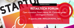 #RETAIL - RetailTech Forum - By LSA @ Pavillon Royal | Paris | France