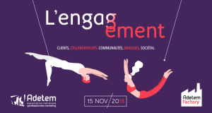 #MARKETING - Engagement : Clients, collaborateurs, communautés, marques, sociétal - By Adetem @ L'Espace Saint Martin | Paris | Île-de-France | France