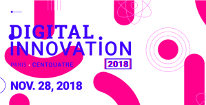 #INNOVATION - Digital Innovation 2018 - By EBG @ Centquatre | Paris | Île-de-France | France