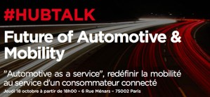 #INNOVATIONS - Future of Automotive & Mobility - By Hub Institute @ Paris | Île-de-France | France