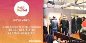 #MARKETING #PetitDejital - La Data au Cœur de toutes les Décisions, Tirer le Meilleur de Google Analytics - By ITIS Commerce @ ITIS Commerce | Lyon | Auvergne-Rhône-Alpes | France