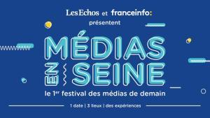 #MEDIAS - Médias en Seine - By Les Echos - France Info @ Maison de la Radio | Paris | Île-de-France | France
