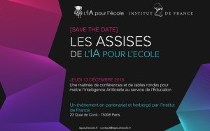 #INNOVATIONS - Les Assises de l'Intelligence Artificielle pour l'Ecole - By L'IA pour l'école - Institut de France @ Institut de France | Paris | Île-de-France | France