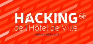 #TECH - Hacking de l'Hôtel de Ville - By La Mairie de Paris - Paris&Co @ Hôtel de Ville de Paris