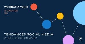 #MARKETING - #WEBINAIRE  - Tendances Social Media 2019 : Comment en tirer parti ? - By Hootsuite