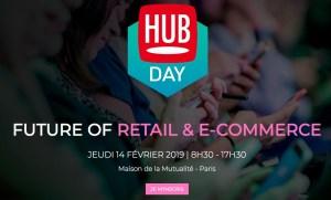 #RETAIL - Future of Retail & E-Commerce - By Hub Institute @ Maison de la Mutualité