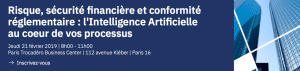 #INNOVATIONS - Risque, sécurité financière et conformité réglementaire : l'Intelligence Artificielle au coeur de vos processus - BY IBM @ Paris Trocadéro Business Center