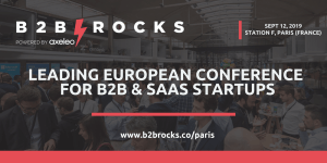 #TECH - B2B Rocks Paris - By Axeleo @ Station F