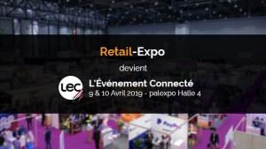 #RETAIL - L'Evénement Connecté Genève - By Connect @ Palexpo Genève - Halle 4 - (Parking P12)
