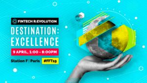 #INNOVATIONS - #FFT19 - Fintech R:EVOLUTION - By France Fintech @ STATION F