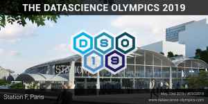 #INNOVATIONS - #DSO2019 Data Science Olympics 2019 - By Data Science Olympics @ STATION F