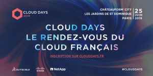 #TECH - Cloud Days 2019 - By Outscale @ Châteauform' City Les Jardins de Saint Dominique