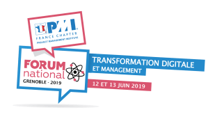 #TRANSFORMATION - FORUM NATIONAL PMI 2019 : Transformation Digitale et Management - By  PMI France @ World Trade Center