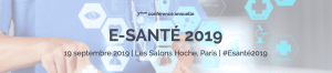 #INNOVATIONS - E-Santé 2019 - By Drive Innovation Insights @ Les Salons Hoche