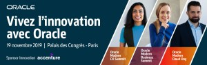 #Technologies  - Oracle Modern Cloud Day - By Oracle France @ Palais des congrès de Paris