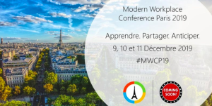 #TECH - Modern Workplace Conference Paris 2019- By Communauté aOS @ Centre de conférences Microsoft