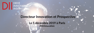 #INNOVATIONS - Conférence Directeur Innovation et Prospective 2019 - By DII @ Leonard, Paris