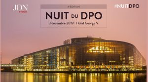 #TECH - LA NUIT DU DATA PROTECTION OFFICER - By JDN Events @ Four Seasons Hôtel George V