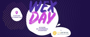 #MARKETING - Wex Day 2020 - By Wexperience @ CCI de Lille