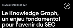 #MARKETING #WEBINAR - Le Knowledge Graph, un enjeu fondamental pour l'avenir du SEO - By Webikeo