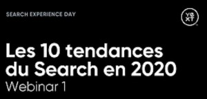 #MARKETING #WEBINAR - Les 10 tendances du Search en 2020 - By Webikeo