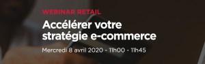 #RETAIL #WEBINAR - Accélérer votre stratégie e-commerce - By Hubinstitute