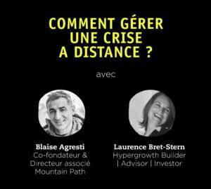 #ENTREPRENARIAT #WEBINAR - Comment gérer une crise à distance ? - By Les Sommets Du Digital
