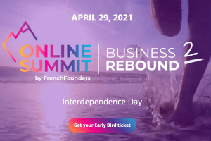 #INNOVATIONS - Business Rebound 2 : Interdependence Day - By FRENCH FOUNDERS