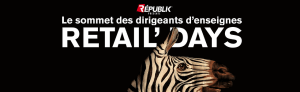 #RETAIL - Retail'Days - By RÉPUBLIK MDC