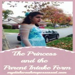 The Princess and the Parent Intake Form