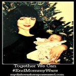 Together We Can #EndMommyWars!