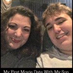 My First Movie Date With My Son (Hopefully it Won't Be My Last)