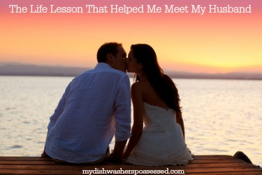 The Life Lesson That Helped Me Meet My Husband