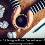 The No-Fail Strategy for Dealing With Writer's Block