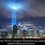 The Day the World Changed: Remembering September 11th