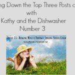 Counting Down the Top Three Posts of 2017 with Kathy and the Dishwasher, Number 3