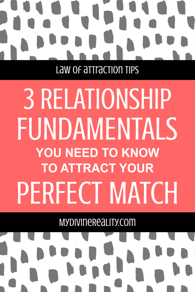 3 Relationship Fundamentals You Need to Know
