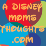 Blogs to Check Out – A Disney Mom's Thoughts!