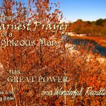 Prayers for the Week – James 5:16