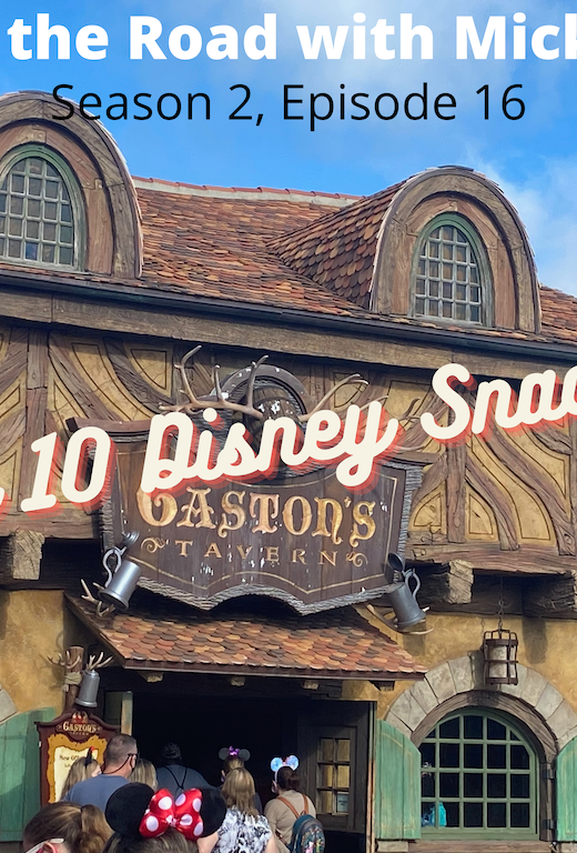 Our Top 10 Disney Snacks