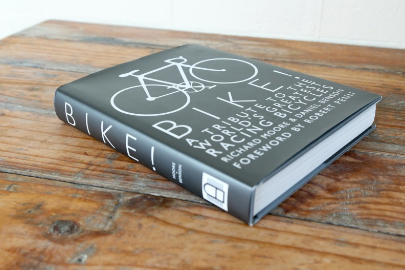 Bike! A tribute to the world's greatest racing bicycles